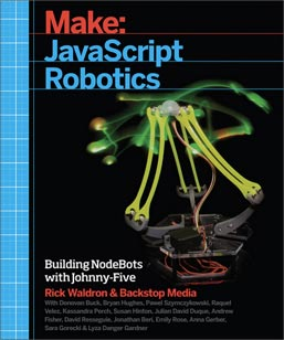 "Cover of ""Make: JavaScript Robotics"""